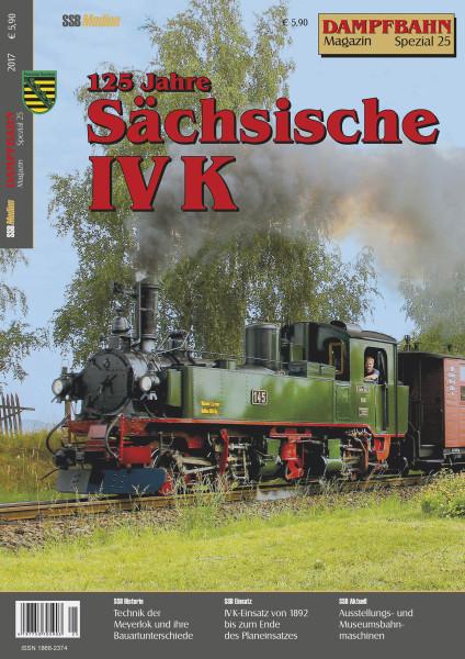 Spezial 25: 125 Jahre Sächsische IV K