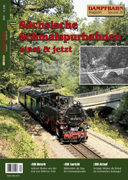 Spezial 20: Sächsische Schmalspurbahnen Einst & Jetzt