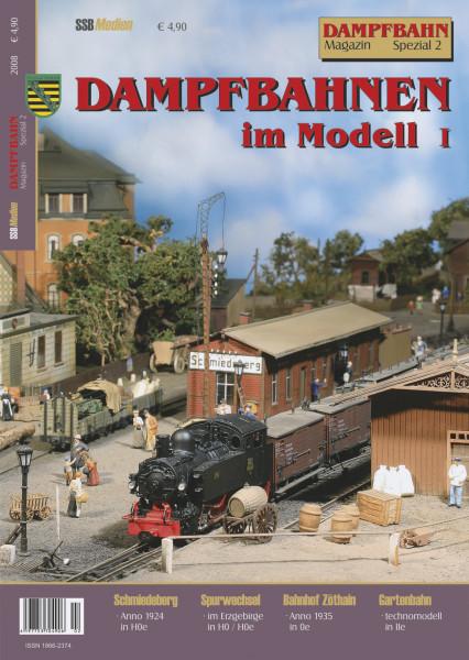 Spezial 2: Dampfbahnen im Modell I