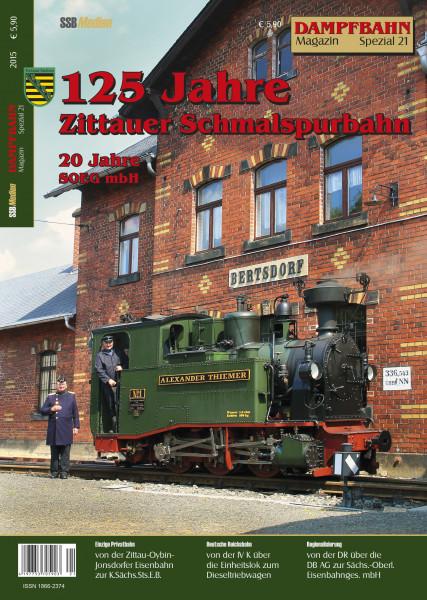 Spezial 21: 125 Jahre Zittauer Schmalspurbahn
