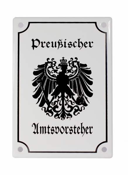 """Emailleschild """"Preußischer Amtsvorsteher"""""""