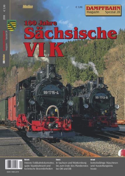 Spezial 28: 100 Jahre Sächsische VI K